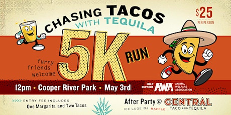 Chasing Tacos..with Tequila 5K tickets