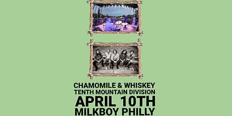 *CANCELED* Chamomile & Whiskey (Album Release) + Tenth Mountain Division tickets