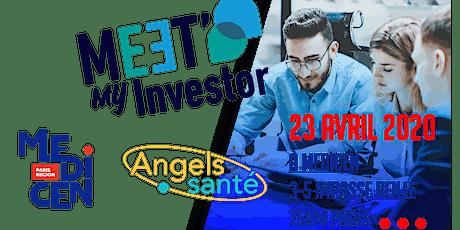 Meet My Investor avec Angels Santé billets