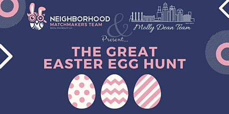 Neighborhood Matchmakers Team & Molly Dean Team: The Great Easter Egg Hunt tickets