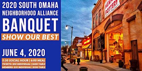 2020 South Omaha Neighborhood Alliance Banquet - SOB Show Our Best tickets