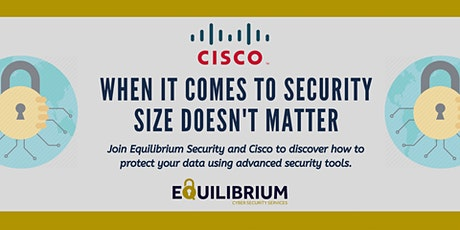 Cisco Security Event: When it comes to security, size doesn't matter tickets