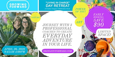 """Growing Forward – A """"Living in Charge"""" Day Retreat"""