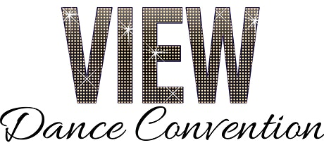 VIEW Dance Convention | Calgary, AB tickets