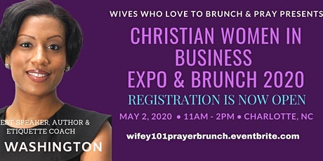 CHRISTIAN WOMEN IN BUSINESS EXPO and BRUNCH tickets