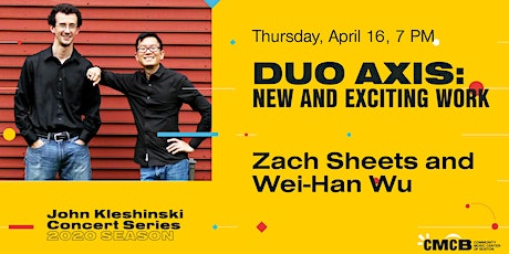 Canceled John Kleshinski Concert Series -  Duo Axis: New and Exciting Work tickets