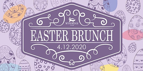 Wyndridge Farm Easter Brunch tickets