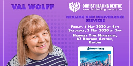 Healing and Deliverance Services with Val Wolff - Johannesburg tickets