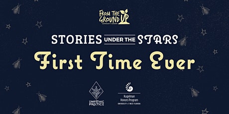 Stories Under The Stars: First Time Ever  tickets