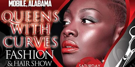 Mobile Queens With Curves Fashion & Hair Show tickets