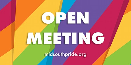 Open Meeting with Mid-South Pride tickets