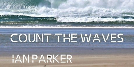 IAN PARKER - COUNT THE WAVES Album Launch tickets