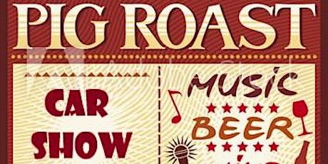 Car Show & Pig Roast  - CANCELLED tickets