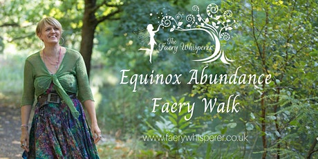 Equinox Abundance Faery Walk tickets