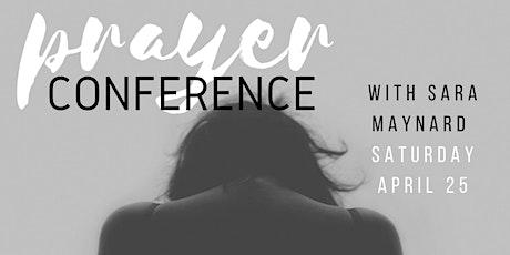 Prayer Conference with Sara Maynard tickets