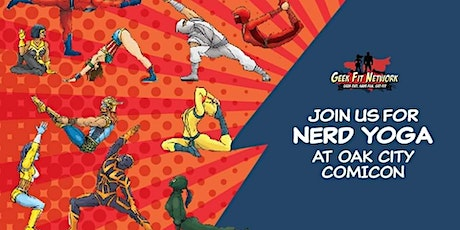 Nerd Yoga an Epic Cosplay Adventure at Oak City Comicon tickets
