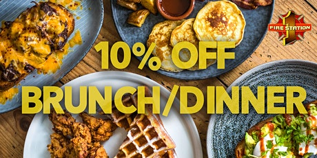 10% off Brunch/Dinner at Fire Station 1 tickets