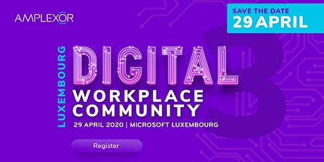 The Luxembourg Digital Workplace Community tickets