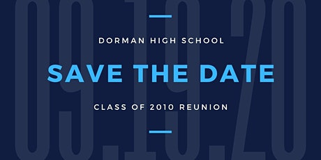 Dorman High School Class of 2010 - 10 Year Reunion tickets
