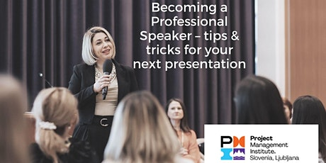 Becoming a Professional Speaker – tips & tricks for your next presentation tickets