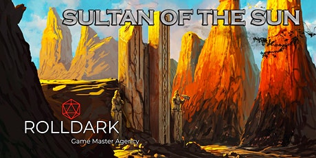 Dungeons & Dragons - Sultan Of The Sun (Beginners Campaign) tickets