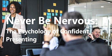 Never Be Nervous: The Psychology of Confident Presenting - Glasgow tickets