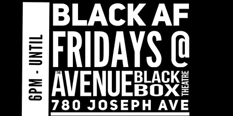 Black AF First Fridays @ The Avenue tickets