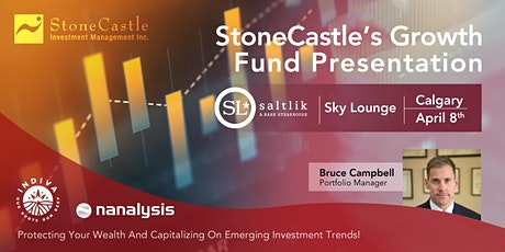 StoneCastle's Growth Fund Presentation - Calgary tickets