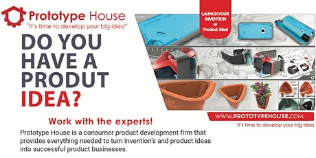 Have a product Idea? Make it happen & Launch your invention!  tickets