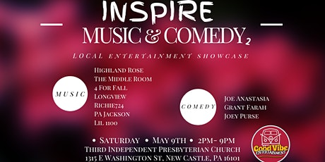 Inspire Music & Comedy: Local Entertainment Showcase tickets
