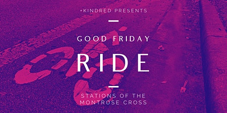 Good Friday Self-Guided Ride - Stations of the Montrose Cross tickets