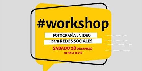 Workshop Fotografia y video para Redes Sociales entradas