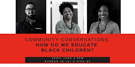 Canceled:TEDxKingLincolnBronzevilleSalon: How do we educate Black children? tickets