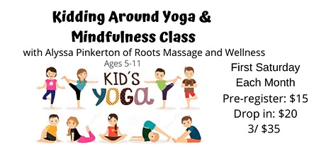 Kidding Around Yoga & Mindfulness Class tickets