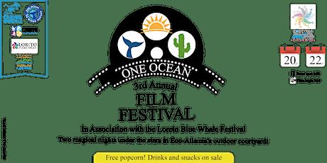 "Third Annual One Ocean Film Festival-3er.Festival de Cine ""Un Mismo Océano"" tickets"