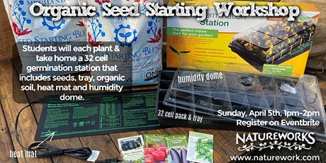 Organic Seed Starting Workshop tickets
