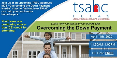 REALTOR CE CLASS - Overcoming the Down Payment Hur tickets