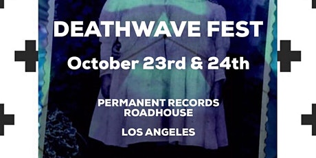 DEATHWAVE FEST 2020 tickets
