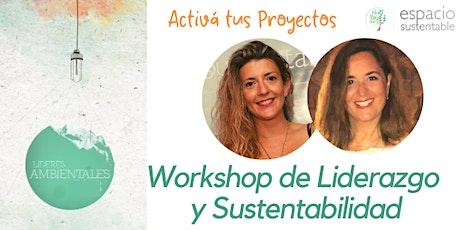 Workshop de Liderazgo y Sustentabilidad entradas