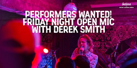 Performes Wanted! - Friday Open Mic Night w/ Derek Smith bilhetes