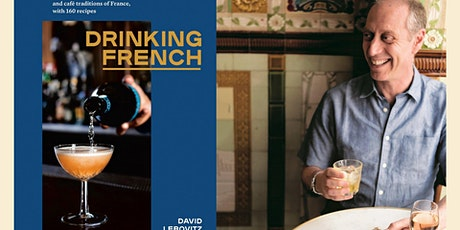 POSTPONED: David Lebovitz Book Signing: Drinking French billets