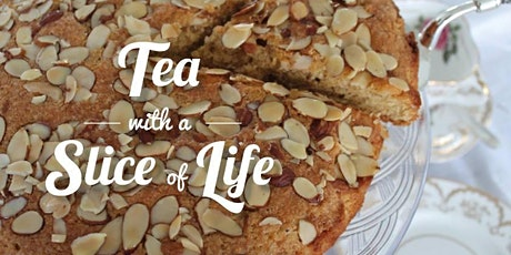Tea with a Slice of Life A Mothers and Daughters special with Divine River tickets