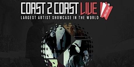Coast 2  Coast Live Largest Artist Showcase In The World tickets