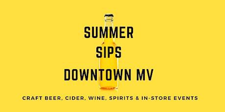 Summer Sips: Craft Beer + Cider + Wine + Spirits tickets