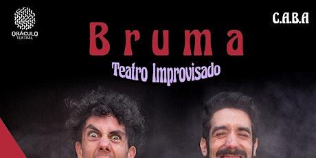 Bruma - Teatro Improvisado entradas
