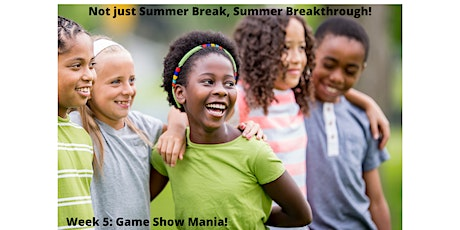 EmpowerME Summer Break Camps for School-Aged Kids- Week 5: Game Show Mania! tickets