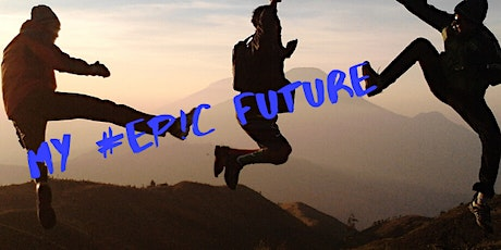 My EPIC Future - Career & Life Coaching 4 Teens & Young Adults tickets