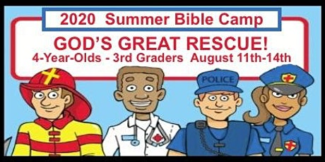 Grace Community Church - The Great Rescue Mission Summer Bible Camp tickets