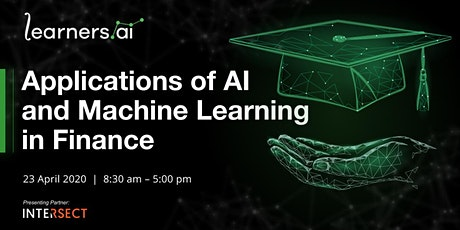 Applications of AI and Machine Learning in Finance tickets