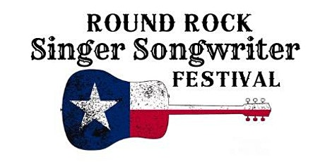 Round Rock Singer Songwriter Festival  tickets